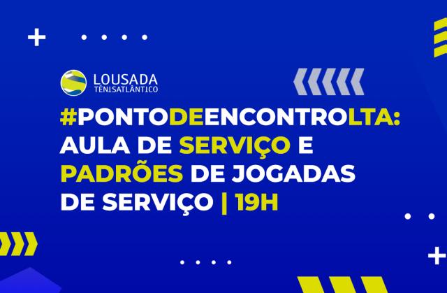 #PontodeEncontroLTA: aula de Serviço e Padrões de Jogadas de Serviço