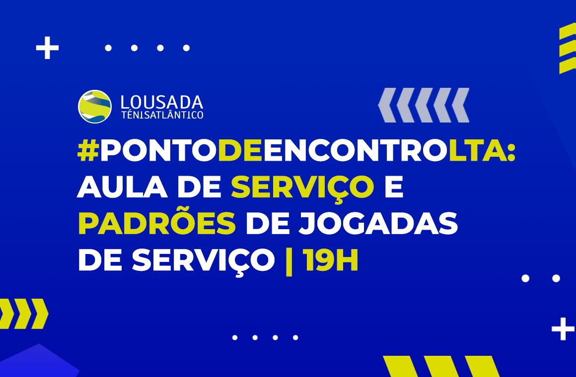https://tenislousada.com/wp-content/uploads/2020/03/PontodeEncontroLTA-aula-de-Serviço-e-Padrões-de-Jogadas-de-Serviço-_-19h.png