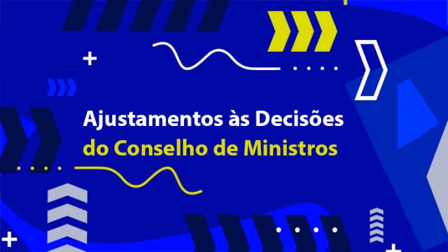 LTA – Ajustamentos às decisões do Conselho de Ministros