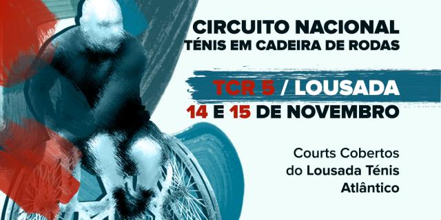 LTA recebe 5.ª Etapa do Circuito Nacional de Ténis em Cadeira de Rodas