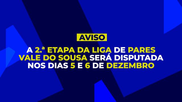 2.ª Etapa Liga Pares Vale do Sousa adiada para os dias 5 e 6 de Dezembro